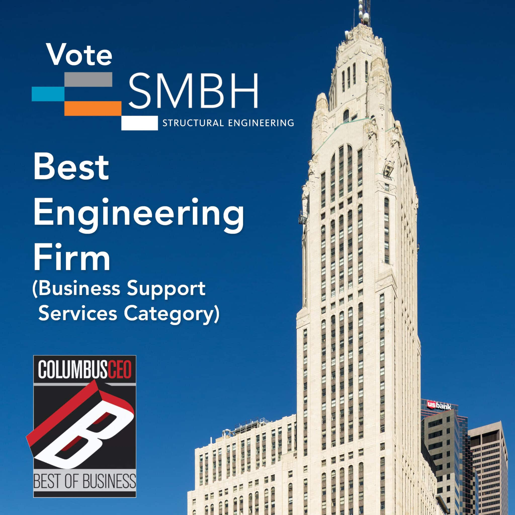 """Photo of LeVeque Tower in Downtown Columbus, with copy stating """"Vote SMBH Best Engineering Firm (Business Support Services Category)!"""